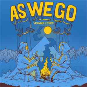 album AS WE GO - Stumble & Stand mp3 download
