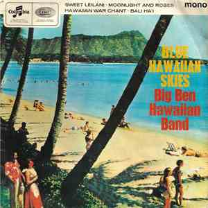 album Big Ben Hawaiian Band - Blue Hawaiian Skies mp3 download