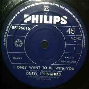 album Dusty Springfield - I Only Want To Be With You mp3 download