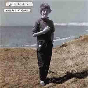 album Jane Birkin - Enfants D'Hiver mp3 download
