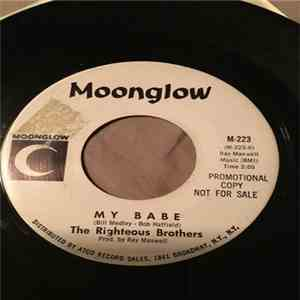 album The Righteous Brothers - My Babe / Fee-Fi-Fidily-I-Oh (Dinah Blow Your Horn) mp3 download