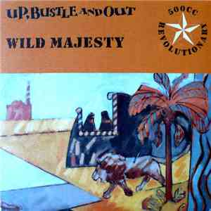 album Up, Bustle And Out - Wild Majesty mp3 download
