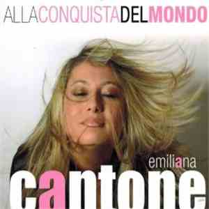 album Emiliana Cantone - Alla Conquista Del Mondo mp3 download