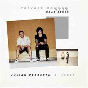 album Julian Perretta & FEDER  - Private Dancer (MAAC Remix) mp3 download