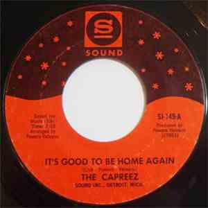 album The Capreez - It's Good To Be Home Again / How To Make A Sad Man Glad mp3 download