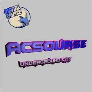 album ACSourse - Underground City mp3 download