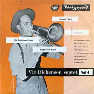 album Vic Dickenson Septet - Vic Dickenson Septet: Vol 4 with guest star Ruby Braff mp3 download