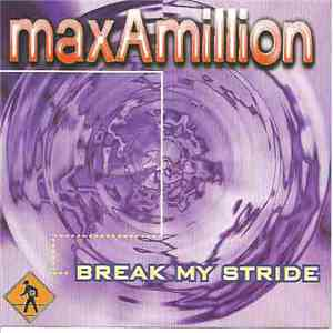 album Max-A-Millon - Break My Stride mp3 download