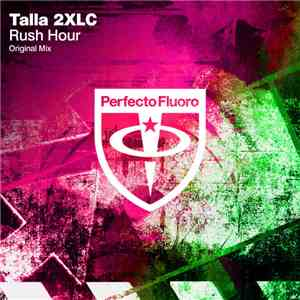 album Talla 2XLC - Rush Hour mp3 download