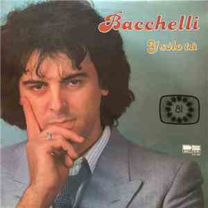album Bacchelli - Y Solo Tú mp3 download