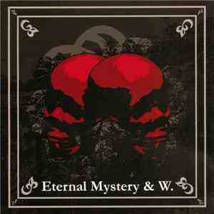 album Eternal Mystery / W. - Eternal Mystery / W. mp3 download