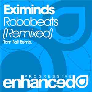 album Eximinds - Robobeats (Remixed) mp3 download
