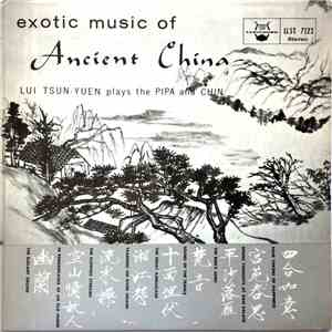 album Lui Tsun-Yuen - Exotic Music Of Ancient China mp3 download