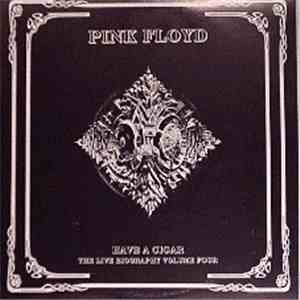 album Pink Floyd - Have A Cigar - The Live Biography Volume Four mp3 download