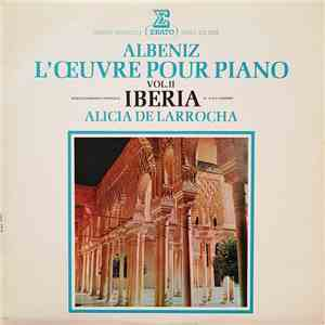 album Isaac Albeniz - Alicia De Larrocha - Iberia Vol. II mp3 download