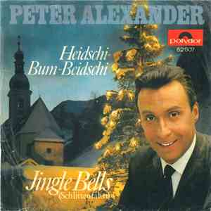 album Peter Alexander - Heidschi-Bum-Beidschi / Jingle Bells (Schlittenfahrt) mp3 download