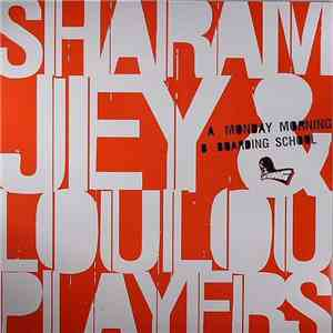album Sharam Jey & Loulou Players - Monday Morning / Boarding School mp3 download