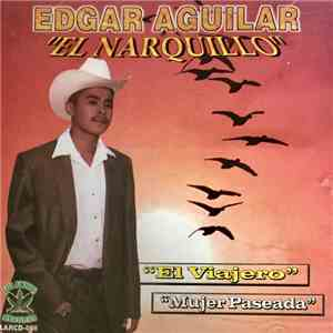 album Edgar Aguilar  - El Narquillo mp3 download