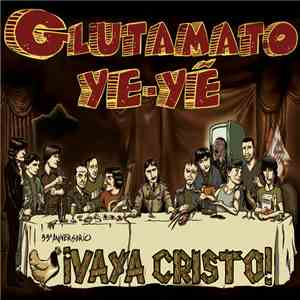 album Glutamato Ye-Yé - ¡Vaya Cristo! (33º Aniversario) mp3 download