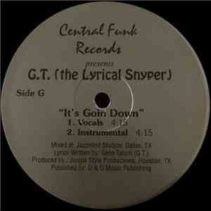 album G.T. (The Lyrical Snyper) - It's Going Down / Mad Skillz mp3 download