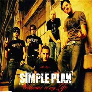 album Simple Plan - Welcome To My Life mp3 download