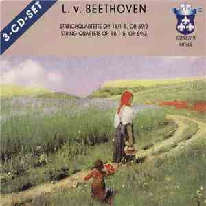 album Ludwig van Beethoven - Streichquartette Op. 18/1-5, Op. 59/3 = String Quartets Op. 18/1-5, Op. 59/3 mp3 download