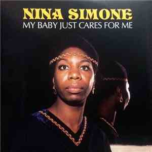 album Nina Simone - My Baby Just Cares For Me mp3 download