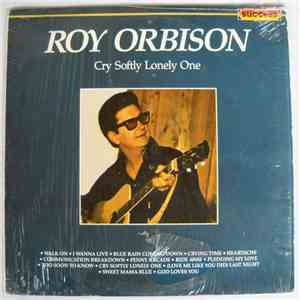 album Roy Orbison - Cry Softly Lonely One mp3 download