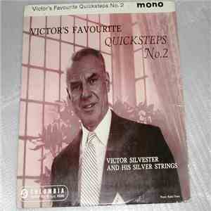album Victor Silvester and His Silver Strings - Victor's Favourite Quicksteps No 2 mp3 download
