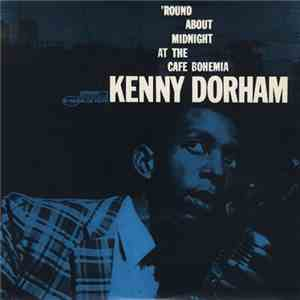 album Kenny Dorham - 'Round About Midnight At The Cafe Bohemia mp3 download