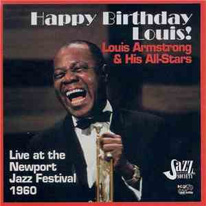 album Louis Armstrong & His All-Stars - Happy Birthday, Louis! (Live At The Newport Jazz festival, 1960) mp3 download