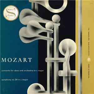 album Mozart, The Sinfonia Of London Conducted By Colin Davis, Leon Goossens - Concerto For Oboe And Orchestra In C Major / Symphony No.34 In C Major mp3 download
