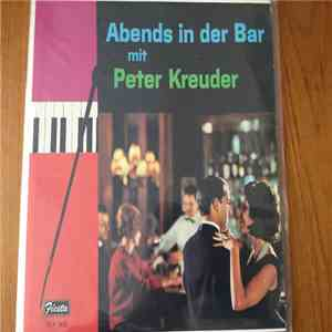 album Peter Kreuder - Abends In Der Bar Mit Peter Kreuder mp3 download
