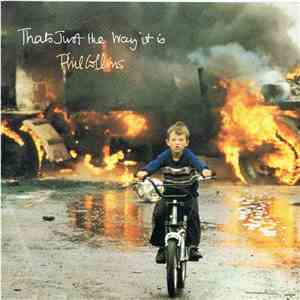 album Phil Collins - That's Just The Way It Is mp3 download