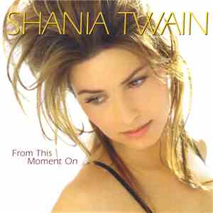 album Shania Twain - From This Moment On mp3 download