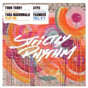 album Todd Terry Feat. Tara McDonald / ATFC Feat. Yasmeen - Play On / Tell U Y mp3 download