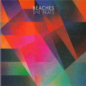 album Beaches  - She Beats mp3 download