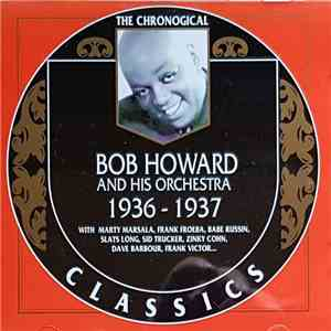 album Bob Howard And His Orchestra - 1936-1937 mp3 download