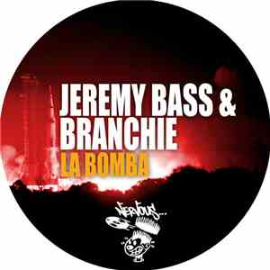 album Jeremy Bass & Branchie - La Bomba mp3 download