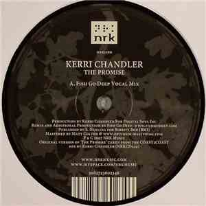 album Kerri Chandler - The Promise (Fish Go Deep Remixes) mp3 download