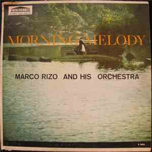 album Marco Rizo And His Orchestra - Morning Melody mp3 download