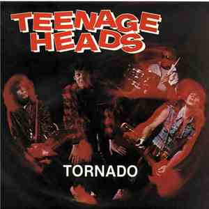 album Teenage Heads - Tornado mp3 download