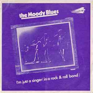 album The Moody Blues - I'm Just A Singer (In A Rock And Roll Band) mp3 download