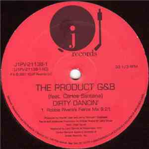 album The Product G&B Featuring Carlos Santana - Dirty Dancin' mp3 download