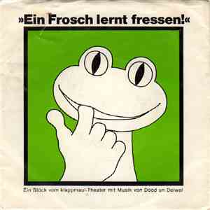 album Klappmaul-Theater, Dood Un Deiwel - Ein Frosch Lernt Fressen! mp3 download