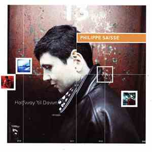 album Philippe Saisse - Halfway 'Til Dawn mp3 download