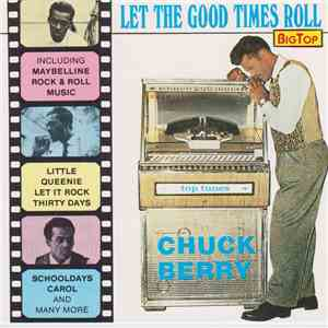 album Chuck Berry - Let The Good Times Roll mp3 download