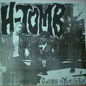 album H-Tomb - Goodbye To Your System mp3 download