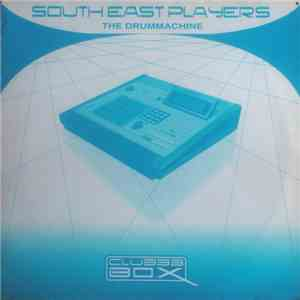 album South East Players - The Drum Machine mp3 download