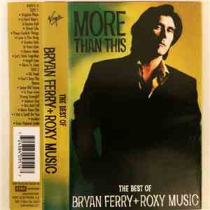 album Bryan Ferry And Roxy Music - More Than This - The Best Of Bryan Ferry And Roxy Music mp3 download